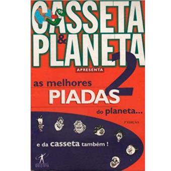 As Melhores Piadas do Planeta... e da Casseta Também! - Livro 2
