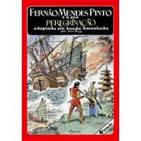 Fernão Mendes Pinto e a Sua Peregrinação