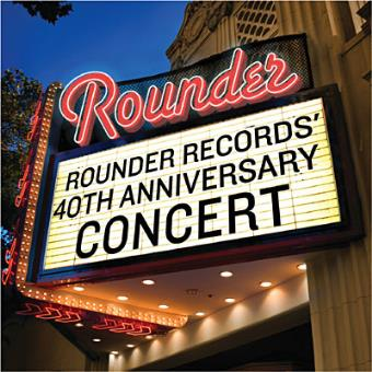 Rounder Records 40th..