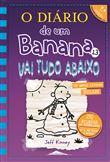 O Diário de um Banana - Livro 13: Vai Tudo Abaixo