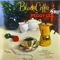 Black Coffee & Fever - LP
