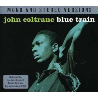 Blue Train (Mono & Stereo Versions) (2CD)