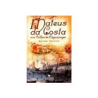 Mateus da Costa e os Trilhos de Megumaagee
