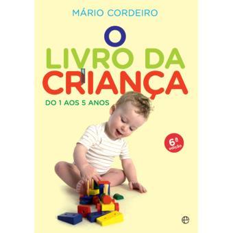 O Livro da Criança: Dos 1 aos 5 Anos