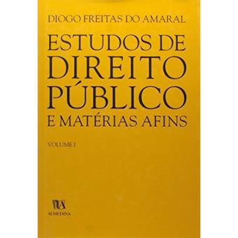 Estudos de Direito Público e Matérias Afins Vol 1