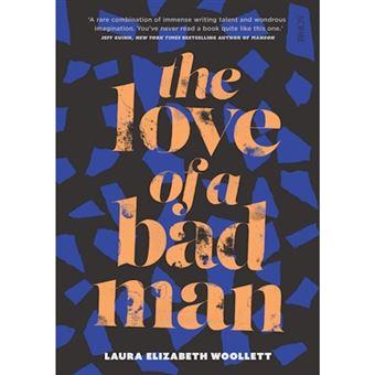 Love of a bad man