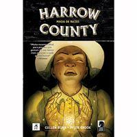 Harrow County - Livro 6: Magia de Raízes