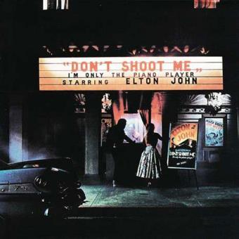 Don't Shoot Me, I'm Only The Piano Player (remastered) (180g) (LP)