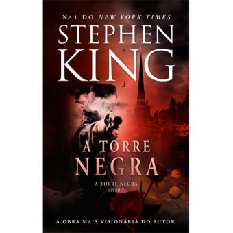 A Torre Negra - Livro 7: A Torre Negra