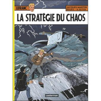 Lefranc - Livre 29: La Stratégie du Chaos