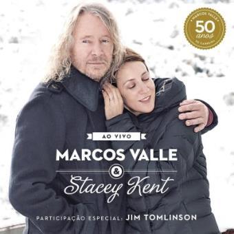 Marcos Valle & Stacey Kent ao Vivo
