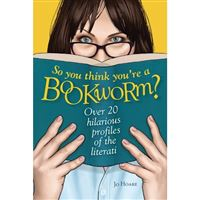 So you think you're a bookworm?