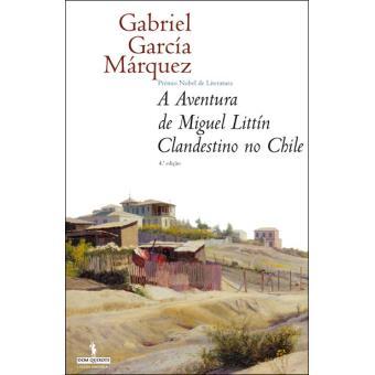 Aventura de Miguel Littín, Clandestino no Chile