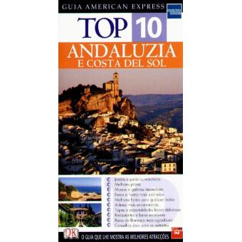 Andaluzia e Costa del Sol: Top 10 - Guia American Express