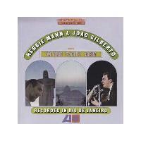 Herbie Mann & João Gilberto with Antonio Carlos Jobim