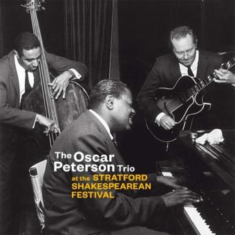 Oscar Peterson: At The Stratford Shakespearean Festival