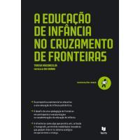 A Educação de Infância no Cruzamento de Fronteiras