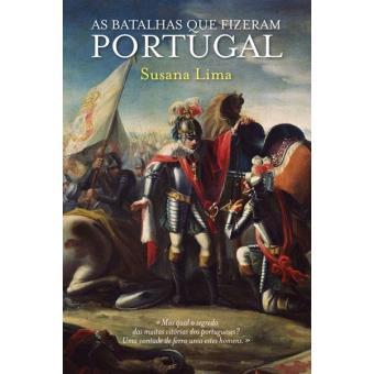 As Batalhas que Fizeram Portugal