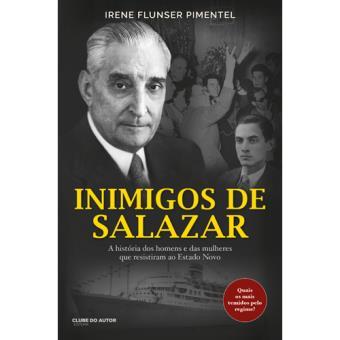 Os Inimigos de Salazar