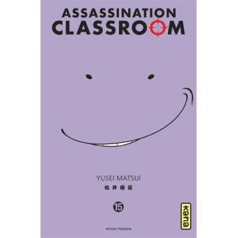 Assassination Classroom - Livre 15