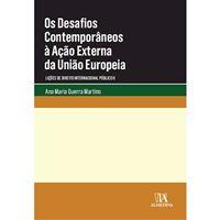 Os Desafios Contemporâneos à Ação Externa da União Europeia
