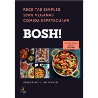 BOSH!  Receitas Simples 100% Veganas