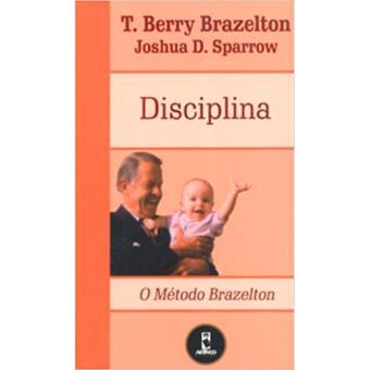 O Método Brazelton: Disciplina