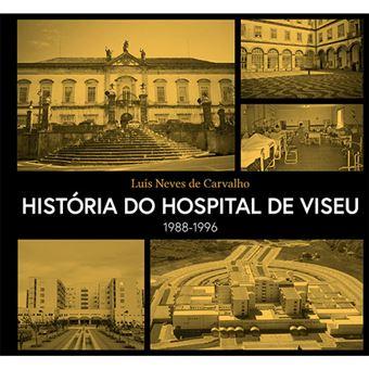 História do Hospital de Viseu 1988-1996