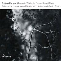 Kurtag | Complete Works for Ensemble and Choir (3CD)