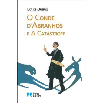 O Conde d' Abranhos e A Catástrofe