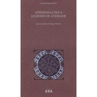 Aproximações a Eugénio de Andrade