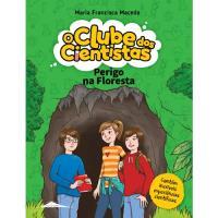 O Clube dos Cientistas - Livro 5: Perigo na Floresta