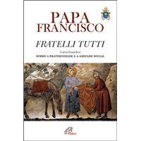 Fratelli Tutti - Carta Encíclica sobre a Fraternidade e a Amizade Social