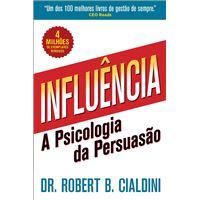 Influência - A Psicologia da Persuasão