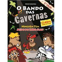 O Bando das Cavernas - Livro 23: Ninguém Tem Medo do Lobo Mau