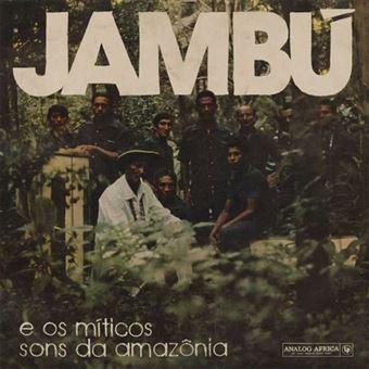 Jambú e os Míticos Sons da Amazónia - CD