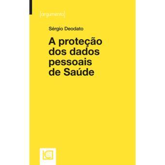 A Protecão dos Dados Pessoais de Saúde