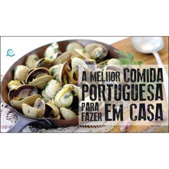A Melhor Comida Portuguesa Para Fazer em Casa