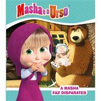 Masha e o Urso: A Masha Faz Disparates