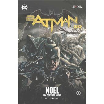Batman 80 Anos: Noel, um Conto de Natal