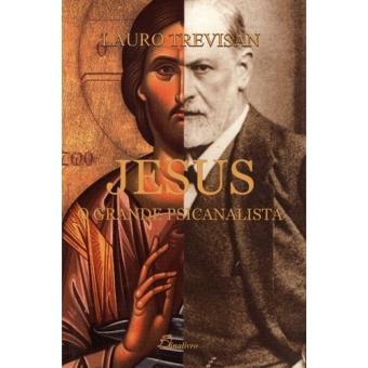 Jesus, o Grande Psicanalista