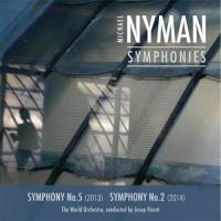 Nyman- Complete Symphonies Vol. I :  Nr. 5 & 2