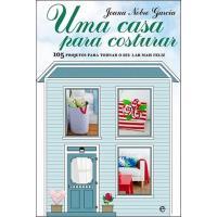 Uma Casa Para Costurar