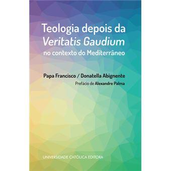 Teologia Depois da Veritatis Gaudium no Contexto do Mediterrâneo