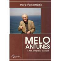 Melo Antunes - Uma Biografia Política