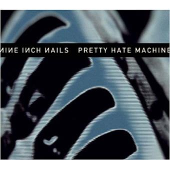 Pretty Hate Machine