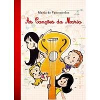 As Canções da Maria (Livro + CD)