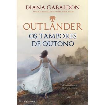 Saga Outlander - Livro 4: Os Tambores de Outono