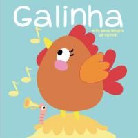 Galinha e os seus Amigos da Quinta!