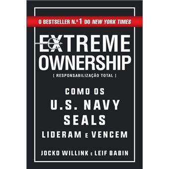Extreme Ownership   Responsabilização Total